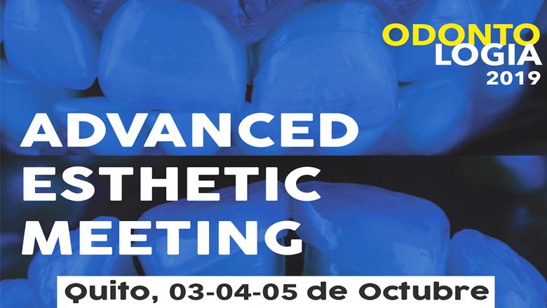 Advanced Esthetic Meeting, el mejor evento de odontología estética del año en Ecuador